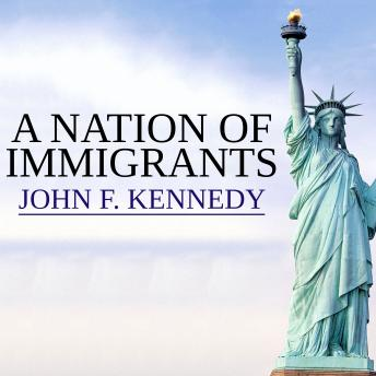 Nation of Immigrants, John F. Kennedy