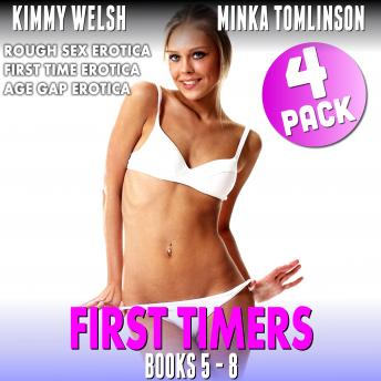 First Timers 4 Pack : Books 5 - 8 (Rough Sex Erotica First Time Erotica Age Gap Erotica)