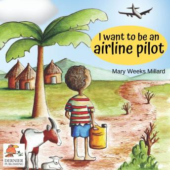 I Want to Be an Airline Pilot