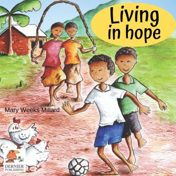 Living in Hope, Mary Weeks Millard
