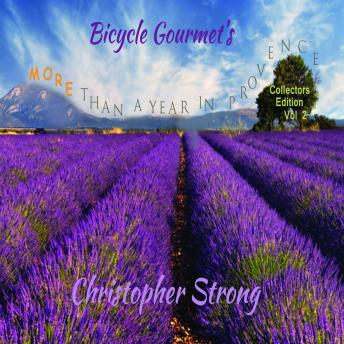 Bicycle Gourmet's More Than A Year in Provence - Collectors Edition - Vol 2
