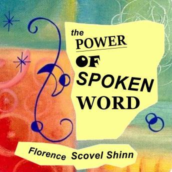 Power Of The Spoken Word