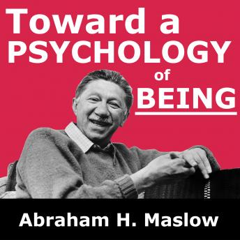 Download Toward a Psychology of Being by Abraham H. Maslow