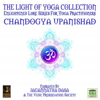 Light Of Yoga Collection - Chandogya Upanishad, Unknown