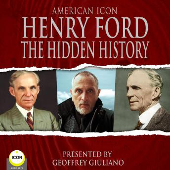 American Icon Henry Ford The Hidden History sample.