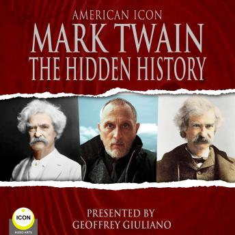 Download American Icon Mark Twain The Hidden History by Mark Twain