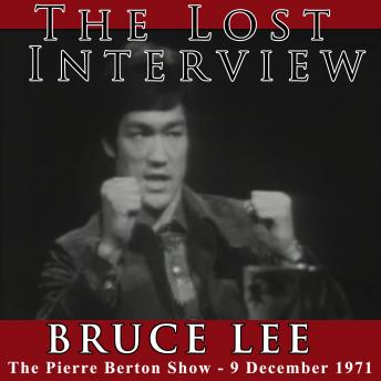 Lost Interview - Bruce Lee, Bruce Lee, Pierre Burton