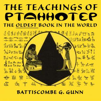 Download Wisdom of the East - The Instruction of Ptah-hotep and The Instruction of Ke'gemni by Battiscombe G. Gunn