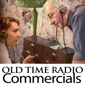 Old Time Radio Commercials sample.