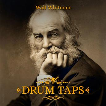 Drum Taps, Walt Whitman