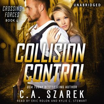 Collision Control (Crossing Forces Book Four)