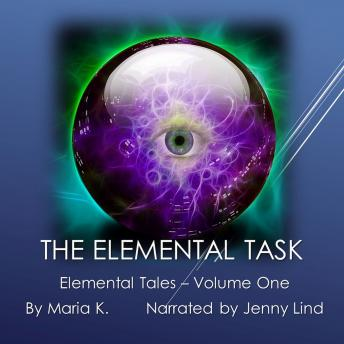 The Elemental Task - Elemental Tales - Book 01
