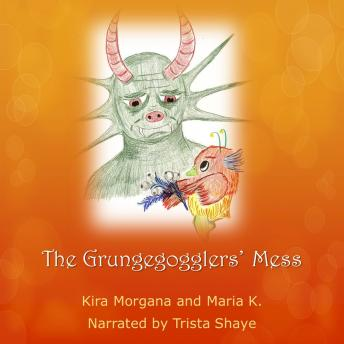 The Grungegogglers' Mess - Land Far Away - Book 04