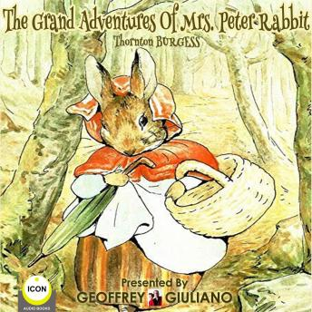 The Grand Adventures of Mrs. Peter Rabbit