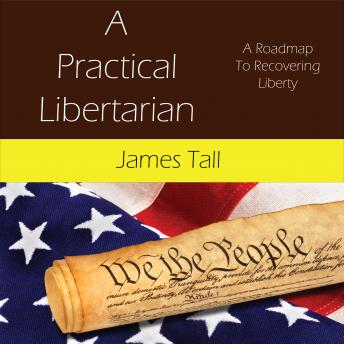 Download Practical Libertarian by James Tall