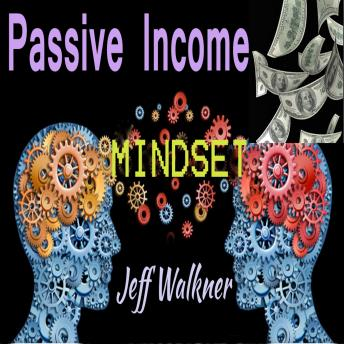 Passive Income Mindset
