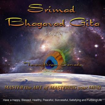 Download Srimad Bhagavad Gita in English retold and read for you by Tavamithram Sarvada by Tavamithram Sarvada