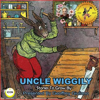 Uncle Wiggily Stories To Grow By