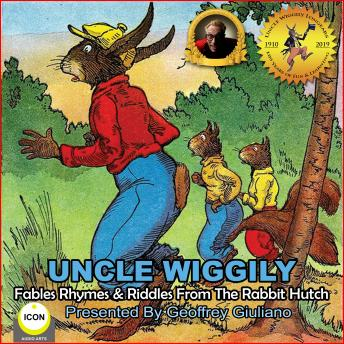 Uncle Wiggily Fables Rhymes & Riddles From The Rabbit Hutch