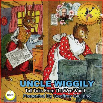 Uncle Wiggily Tall Tales From The Wee Wood