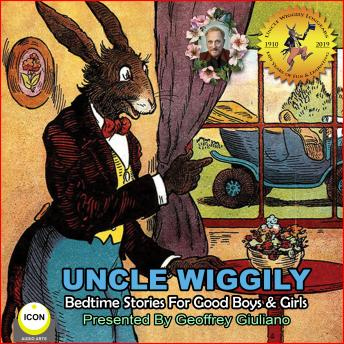Uncle Wiggily Bedtime Stories For Good Boys & Girls