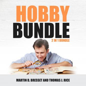 Download Hobby Bundle: 2 in 1 Bundle, Coin Collecting & Stamp Collecting by Martin D. Bresset, Thomas J. Rice