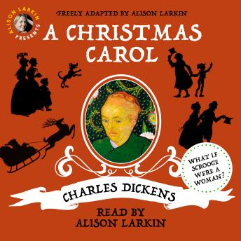 Alison Larkin Presents: A Christmas Carol