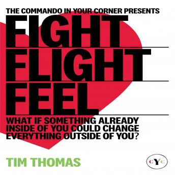 Download 'Fight, Flight or Feel' by Tim Thomas