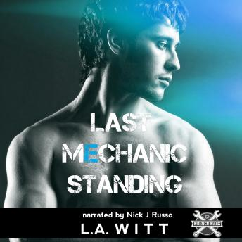 Download Last Mechanic Standing by L.A. Witt