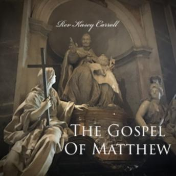 Download Gospel of Matthew by Rev Kasey Carroll