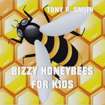 Bizzy Honeybee for Kids