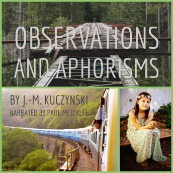Observations and Aphorisms