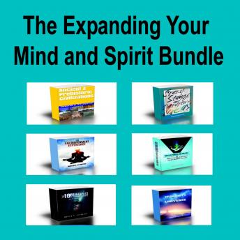 The Expanding Your Mind and Spirit Bundle