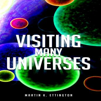 Download Visiting Many Universes by Martin K. Ettington
