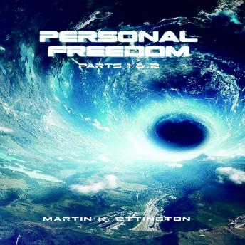 Download Personal Freedom Parts 1 & 2 by Martin K. Ettington