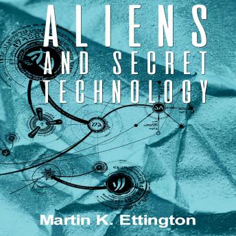 Aliens and Secret Technology