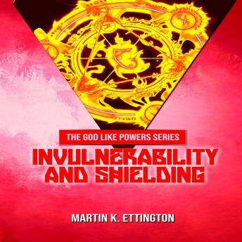 Invulnerability and Shielding
