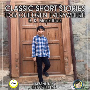 Classic Short Stories For Children Everywhere