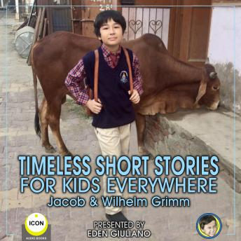 Timeless Short Stories - For Kids Everywhere
