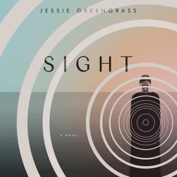 Sight: A Novel