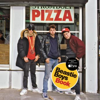 Beastie Boys Book, Audio book by Michael Diamond, Adam Horovitz