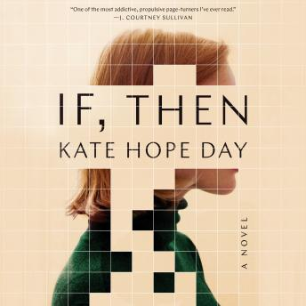 Download If, Then: A Novel by Kate Hope Day