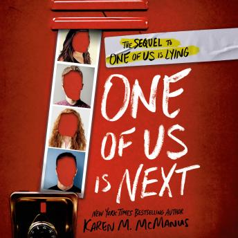 Download One of Us Is Next: The Sequel to One of Us Is Lying by Karen M. Mcmanus