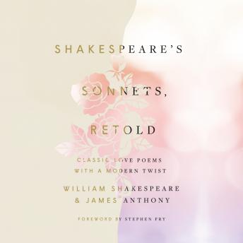 Shakespeare's Sonnets, Retold: Classic Love Poems with a Modern Twist sample.