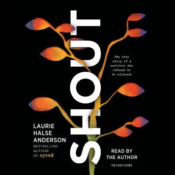 SHOUT, Laurie Halse Anderson