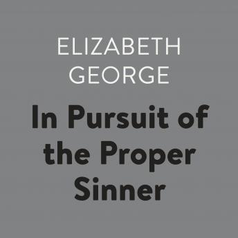 In Pursuit of the Proper Sinner, Elizabeth George