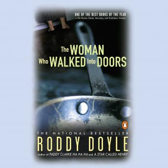 The Woman Who Walked into Doors: A Novel