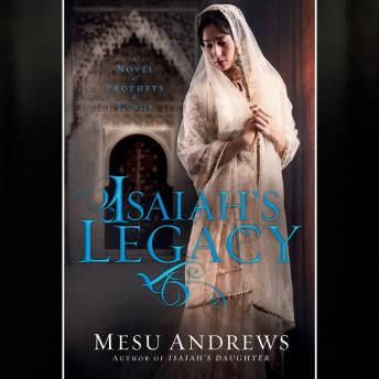 Isaiah's Legacy: A Novel of Prophets and Kings Audiobook Free Download Online