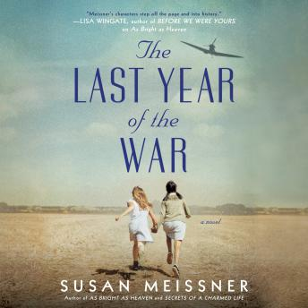 Last Year of the War, Susan Meissner