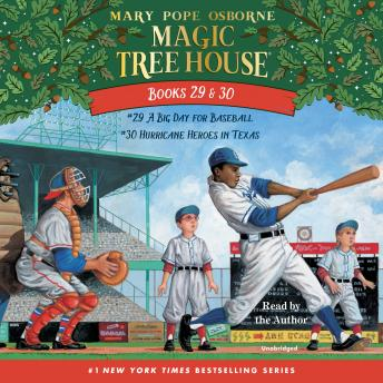 Magic Tree House: Books 29 & 30: A Big Day for Baseball; Hurricane Heroes in Texas